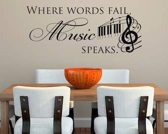Music Decal- Music Wall Decal Quotes- Where Words Fail Music Speaks Wall Decal- Music Notes Wall Art- Music Notes Wall Decor Home 078