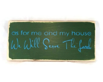 As For Me And My House We Will Serve The Lord - Distressed Wood Sign - Christian Wall Art - Custom Colors - Inspirational Signs
