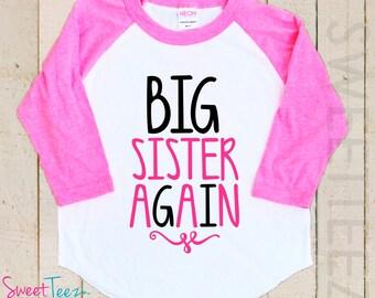 Big Sister Again Shirt Raglan Girl Sibling Announcement