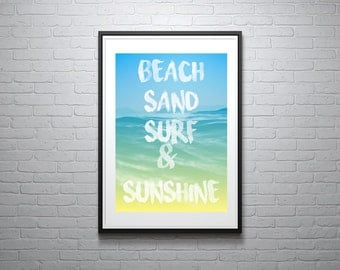 Sea sand surf & sunshine - surfing and beach poster