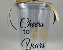 Cheers to 60 Years Tumbler, 60th Birthday Tumbler, 60th Anniversary Tumbler, Custom 60th Birthday Tumbler, Custom Anniversary Tumbler