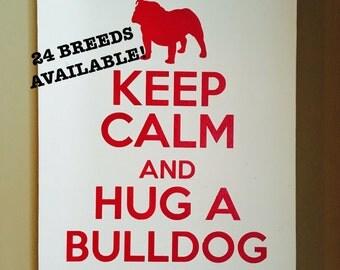 Custom Dog Painting - Keep Calm Painting - Dog Artwork - Dog Art - Personalized Dog - Hand Painted - Bulldog - Spaniel - Yorkie - Terrier