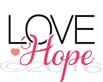 LOVE Hope 5x7 print, no frame, Love Hope quote, Hope, Hope quote, LOVE Hope, Hope print, Love print