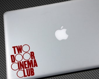 Two Door Cinema Club Vinyl Decal - Car Sticker macbook laptop wall shirt hat poster cd ep