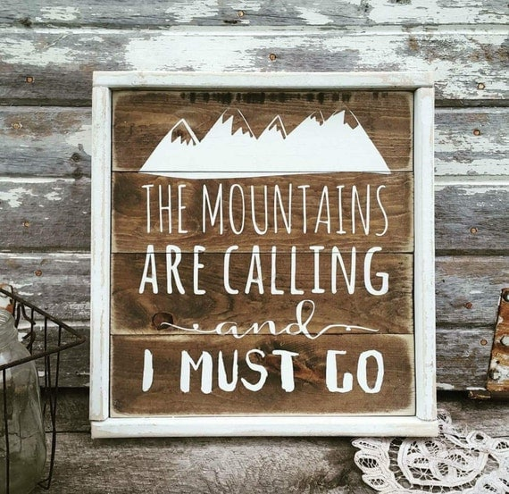 Rustic wood sign mountains are calling i must go rustic for The mountains are calling and i must go metal sign