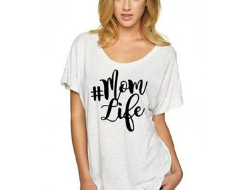 Mom Life / #MomLife Women's Tee