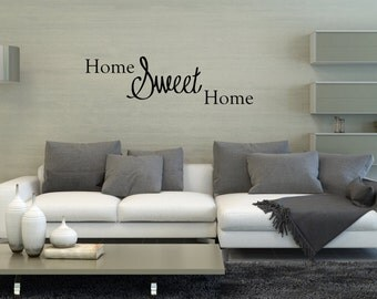 Home Sweet Home Wall Decal Family Quote Wall Decor Wall Vinyl Decal Sticker