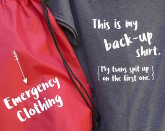 """Emergency clothing for mom of twins, cinch-bag with """"back-up"""" shirt ready to store in your car. Funny baby shower gift. Gift for new mom."""