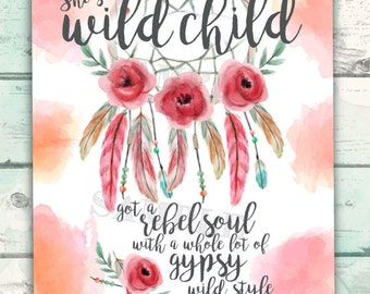 Wild Child Printable, She's a Wild Child Song Lyrics Poster, Whole lot of Gypsy Wild Child, Printable Song Lyrics for Bedroom or Dorm Room