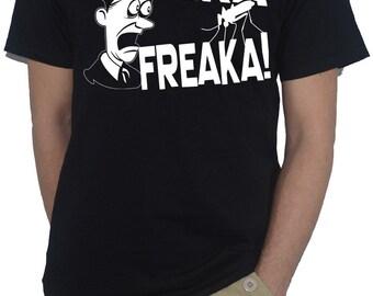 Zika Freaka! Mosquito Zika Virus Funny T-Shirt