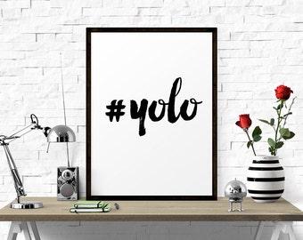 Motivational Poster, Yolo, Art Print, Typography Poster, Scandinavian Art, Inspirational Poster, Apartment Decor, Printable Art