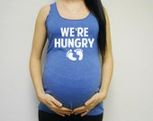 We're Hungry Tank Top, Eco Tank, Funny maternity, Pregnancy Announcement Tank Top Shirt, Pregnancy Announcement Ideas. We're Hungry Shirt