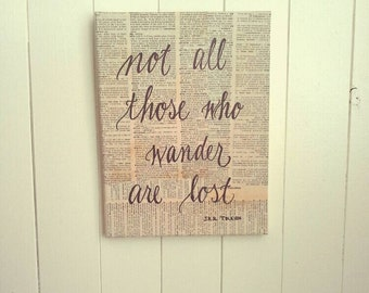 Handlettered Book Art Not All Who Wander Are Lost, J R R Tolkien Quote Art, Lord of the Rings Art