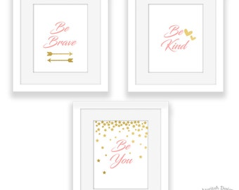 Pink Quotes Wall Art | Printable Girls Bedroom Wall Art | Be Brave Be Kind Be You | Instant Download
