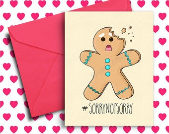 Funny Holiday Card For Her, Christmas Gift Ideas, For Him, Gingerbread, Funny Christmas Card, coworker, boyfriend, mom, #sorrynotsorry
