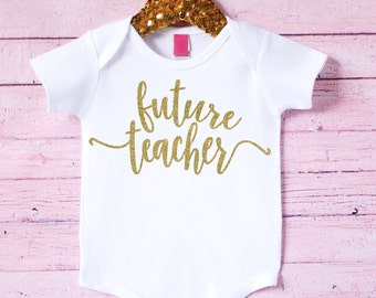Teacher new mom - Baby gifts for teacher - Pregnant teacher gift - Baby shower gift - Future teacher bodysuit - Future Teacher baby gift