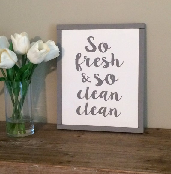 so fresh and so clean clean wood sign by unscripteddecor. Black Bedroom Furniture Sets. Home Design Ideas