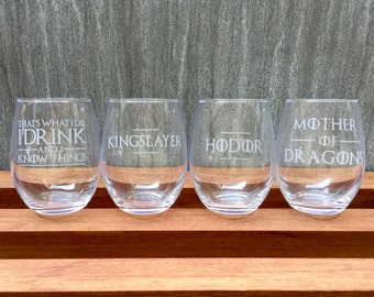 Set of 4 - Game of Thrones Wine Glass, I Drink and I Know Things, Kingslayer, Mother of Dragons, Hodor, stemless wine glass, etched glass