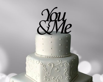 You And Me Cake Topper | Wedding Cake Topper | Love Cake Topper | Wedding Cake Decoration | Wedding Cake Decor | Wedding Cake Ideas