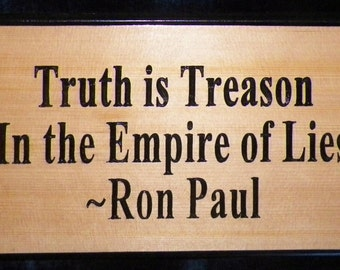 """Ron Paul *Truth Is Treason* 18""""x7"""" Carved & Hand-Painted"""