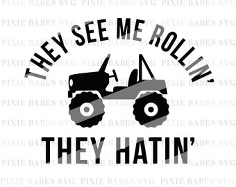 They See Me Rollin SVG, Jeep SVG, Jeep Lover, Jeep Hair Don't Care svg, Clip art, Cuttable, Cricut, Silhouette, Cutting File, htv, svg files