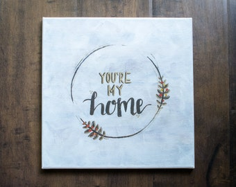 You're Home 2