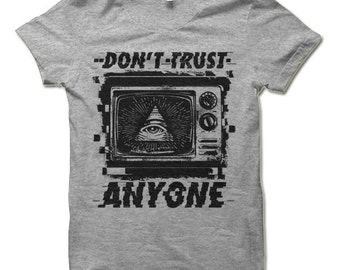 Don't Trust Anyone Shirt. Big Brother 1984 Television All Seeing Eye Illuminati Pyramid Conspiracy Elections NWO Anti Government Shirt.