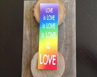 Love is Love Bookmark - Rainbow - Pride - Equality