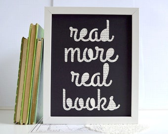 Reader Gift - Read More Real Books Papercut Art - Black and White - Librarian Gift Idea - Literary Gift Idea