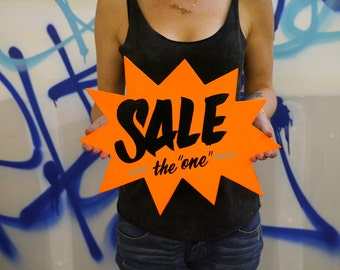 "Sale ""The One"" - hand painted sign"