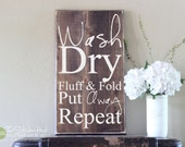 Wash Dry Fluff & Fold Put Away Repeat - Laundry Room Quote Saying - Wood Sign - Distressed Wooden Sign S156 Wood Signs - Laundry Decor
