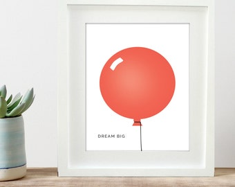 printable poster dream big coral balloon children's art print 8x10 and 11x14, modern play room art - INSTANT DOWNLOAD printable