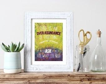 Over Abundance Affirmation Art Print