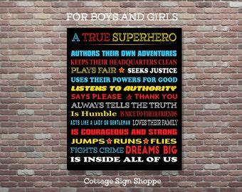 A True Superhero Is Inside All Of Us,Superhero Rules,INSTANT DIGITAL DOWNLOAD,Boys & Girls Art,Superhero Decor, Gender Neutral Superhero