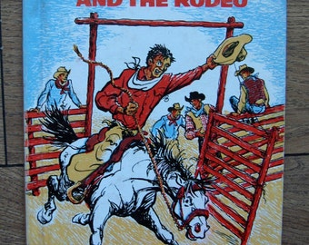 vintage 70s  COWBOY SAM and the RODEO book children boy girl