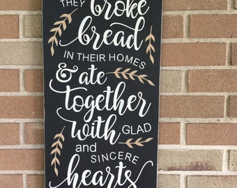 """Dining Room Walls/They Broke Bread/Kitchen Dining Decor/Family sign/Home Decor/Wood Sign/Scripture Sign/Christian Sign/DAWNSPAINTING/12""""x24"""""""