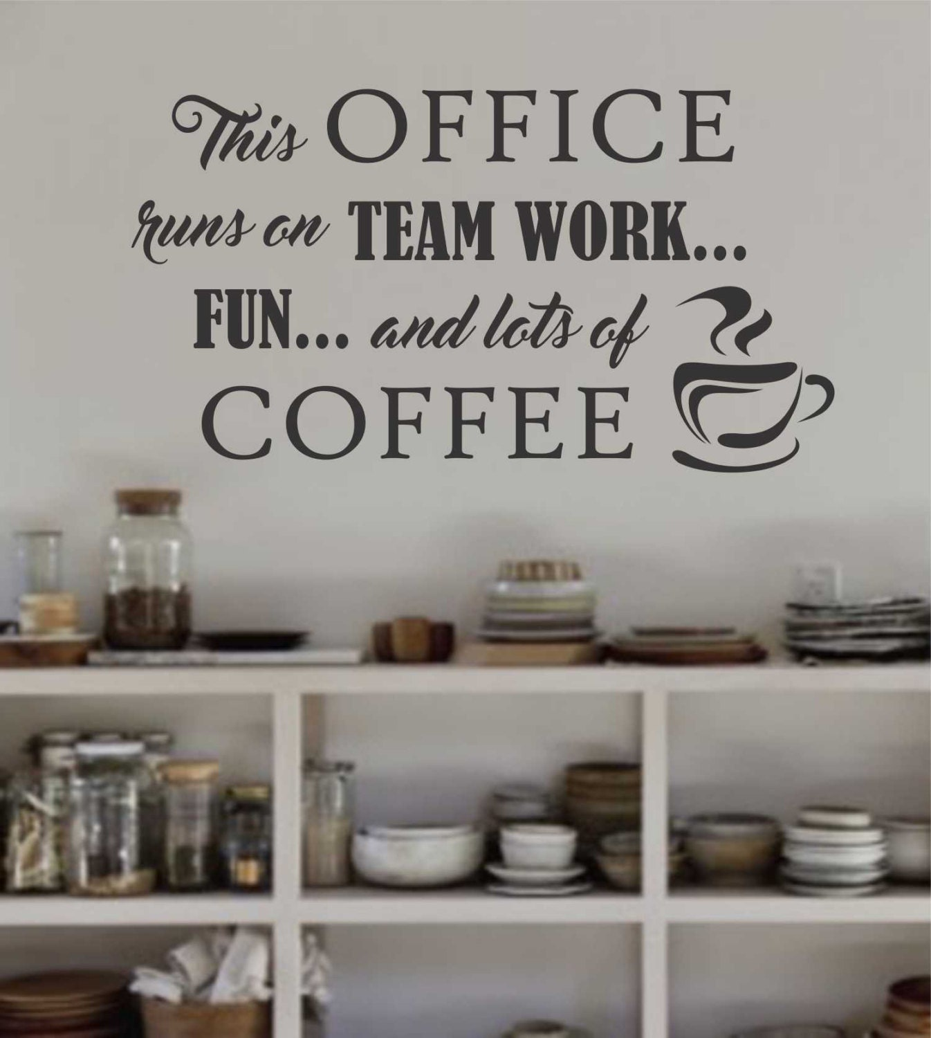 office runs on team work and coffee break room decal vinyl wall lettering vinyl wall decals vinyl letters wall quotes office decal