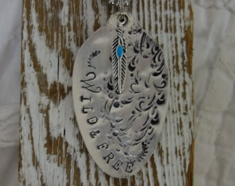 Vintage Spoon Bowl metal Hand Stamped Wild and free Tag ornament Necklace or key chain