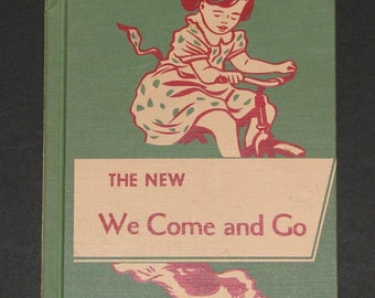 1956 The New We Come and Go - original Dick and Jane preprimer - scarce HB