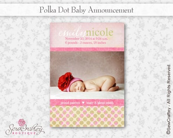 Polka Dot Baby Announcement - 5 x 7 - Digital Download - Printable - Photo - Personalize