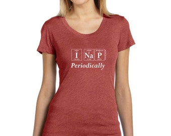 Periodic Table I NAP PERIODICALLY Women's T-Shirt by Periodically Inspired - Scoopneck, Super-Soft Tri-Blend Tee, Clay