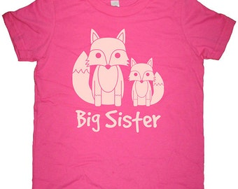Big Sister Shirt - 8 Colors Available - Kids Foxes Fox Pair Big Little Foxes T shirt Sizes 2T, 4T, 6, 8, 10, 12 - Big Sister Gift Friendly