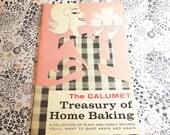 The Calumet Treasury of Home Baking 1958 - Baking Powder original vintage cookbook