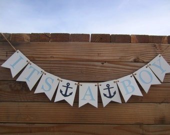 IT'S A BOY Banner, Nautical, Baby Shower, Sign, Decoration, Bunting