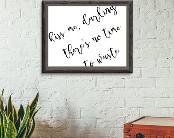 Kiss Me, Darling! Printable File - 8x10 - Immediate Download Digital File