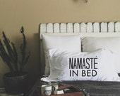 Namaste In Bed Pillow Case Set (Set of 2) FREE US SHIPPING