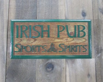 Irish Pub Sports & Spirits Sign Plaque - St Patricks Day Brewery Beer Craft Brew Man Cave Beer Home Decor Engraved Pine Wood Raised Letters