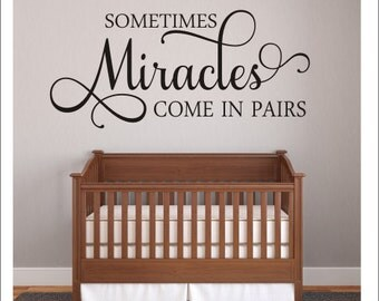 Sometimes Miracles Come In Pairs Wall Decal Nursery Decal Twins Wall Decal Twin Nursery Shared Bedroom Wall Decor Miracles Baby Vinyl Decal