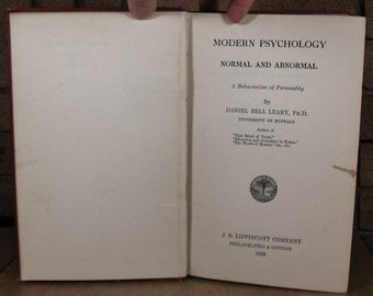 Modern Psychology - Normal and Abnormal: A Behaviorism of Personality by Daniel Bell Leary - HC 1st Edition 1928