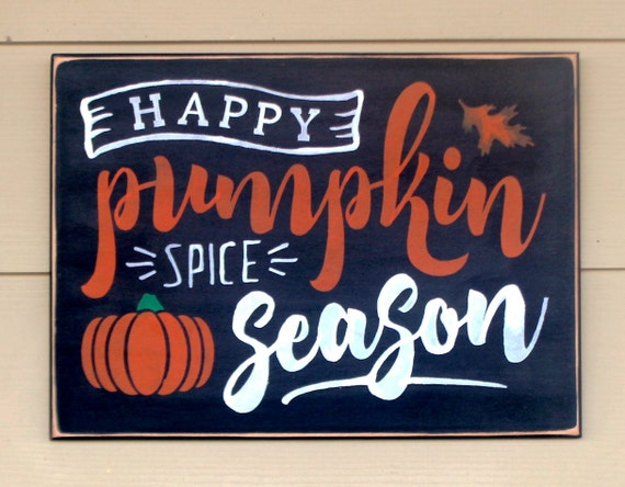Happy Pumpkin Spice Season - Fall Signs - 12 x 16 - Autumn Decor - Fall Decor - Autumn signs - Pumpkin signs -  Fall Sign - Wooden signs